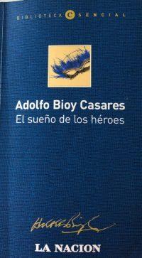 EL SUEÑO DE LOS HÉROES – ADOLFO BIOY CASARES
