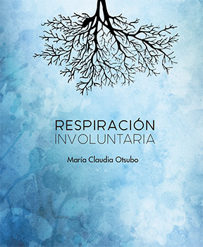 Maria Claudia Otsubo - Respiración Involuntaria