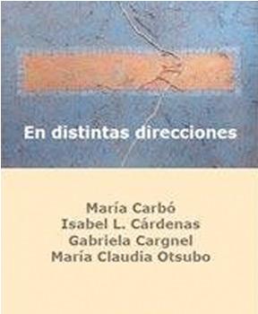 Maria Claudia Otsubo - En distintas direcciones