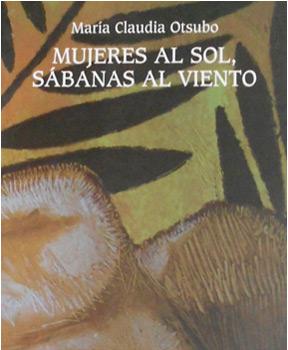 Maria Claudia Otsubo - Mujeres al Sol, Sábanas al viento.