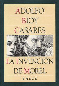 LA INVENCIÓN DE MOREL – Adolfo Bioy Casares