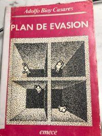 PLAN DE EVASIÓN – Adolfo Bioy Casares