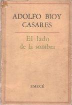 EL LADO DE LA SOMBRA – Adolfo Bioy Casares