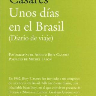 UNOS DÍAS EN EL BRASIL – Adolfo Bioy Casares