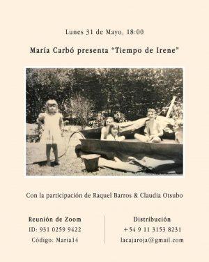 Tiempo de Irene, de María Carbó