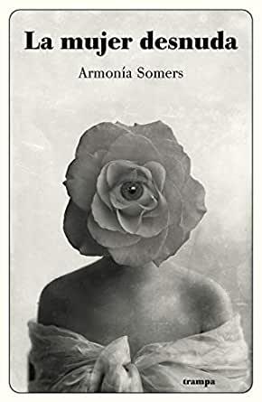 La mujer desnuda, de Armonía Somers