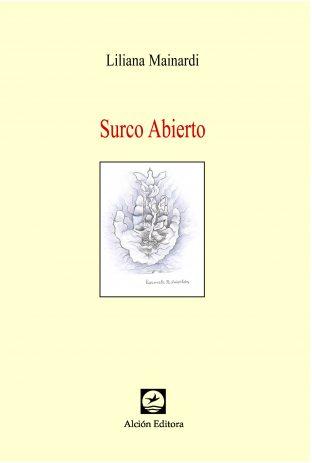 SURCO ABIERTO, de Liliana Mainardi